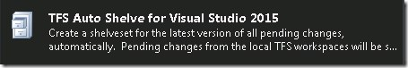 TFS Auto Shelve for Visual Studio 2015